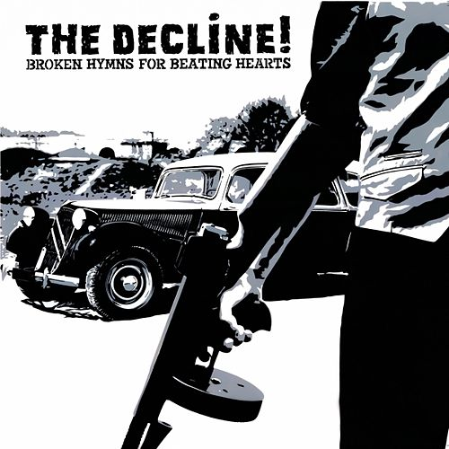 Broken Hymns for Beating Hearts de The Decline !
