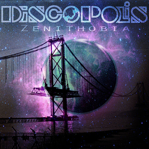 Zenithobia by Discopolis