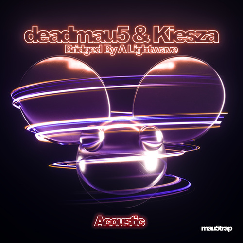 Bridged By A Lightwave (Acoustic) by deadmau5 & Kiesza