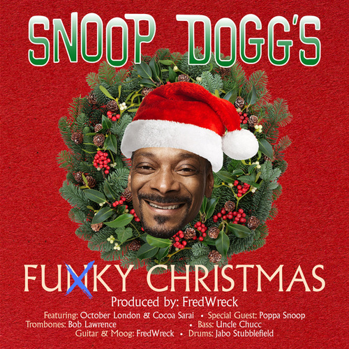 Funky Christmas by Snoop Dogg
