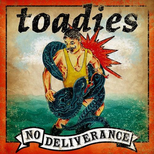 No Deliverance by Toadies