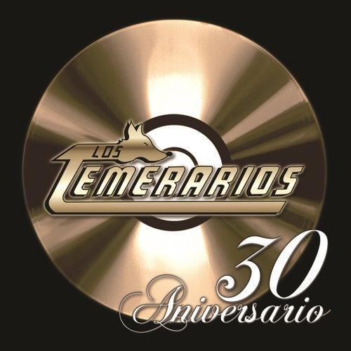 30 Aniversario de Los Temerarios