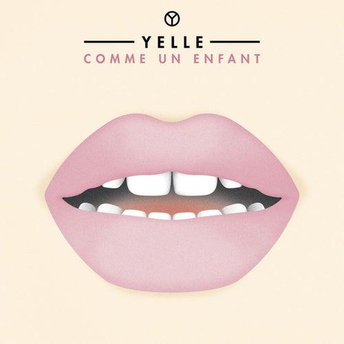 Comme Un Enfant by Yelle