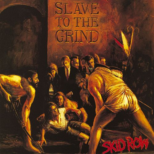 Slave To The Grind de Skid Row