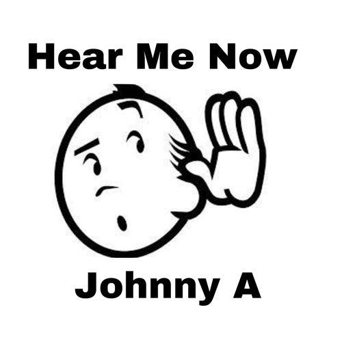 Hear Me Now EP de Johnny A.