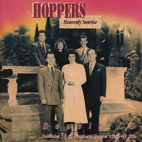 Heavenly Sunrise by The Hoppers