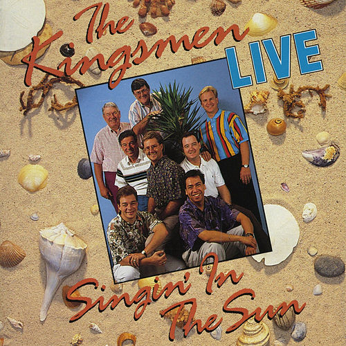 Singin' In The Sunshine by The Kingsmen (Gospel)