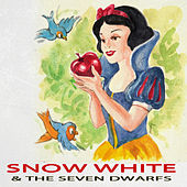 Snow White and the Seven Dwarfs by Various Artists