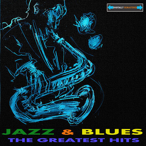 The Greatest Hits of Blues and Jazz de Various Artists