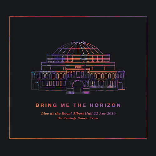 Live at the Royal Albert Hall by Bring Me The Horizon