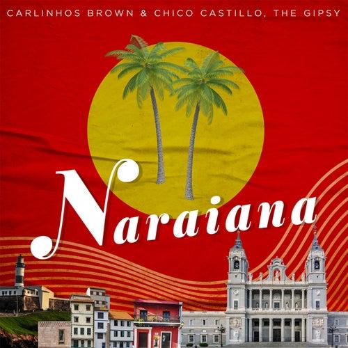 Naraiana by Carlinhos Brown