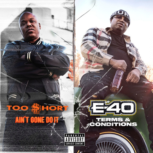 Ain't Gone Do It / Terms and Conditions by Too Short