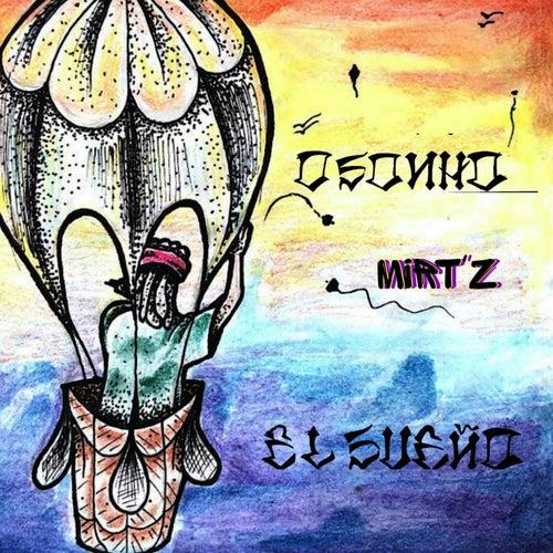 O Sonho, El Sueño von Mirt'zOficial