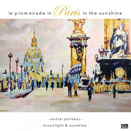 La Promenade in Paris in the Sunshine (Moonlight & Sunshine) by Andrei Poliakov