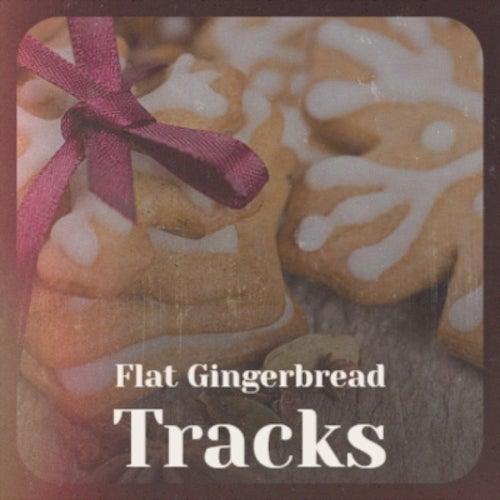 Flat Gingerbread Tracks de The Four Pennies, Craig Malon, The Paris Sisters, Johnny Collins