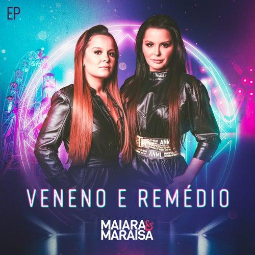 Veneno e Remédio by Maiara & Maraisa