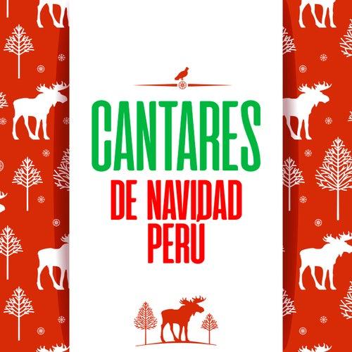 Cantares de Navidad Perú by Various Artists