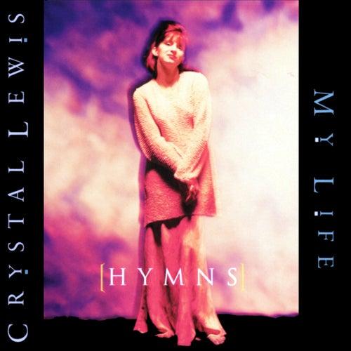 (Hymns) My Life de Crystal Lewis