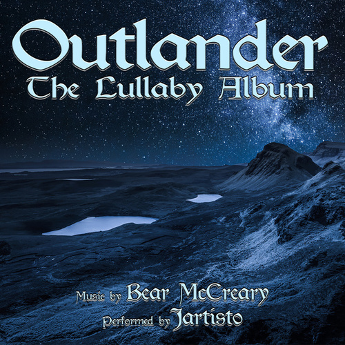 Outlander: The Lullaby Album by Jartisto