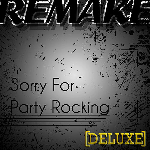 Sorry for Party Rocking (LMFAO Deluxe Remake) de The Cover Kid