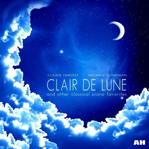 Debussy: Clair De Lune de Claude Debussy