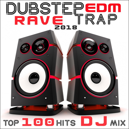 Dubstep EDM Rave Trap 2018 Top 100 Hits DJ Mix von Dubstep Spook