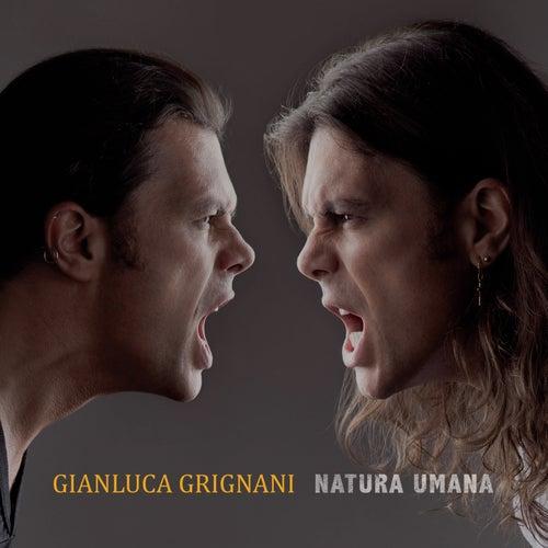Natura Umana de Gianluca Grignani