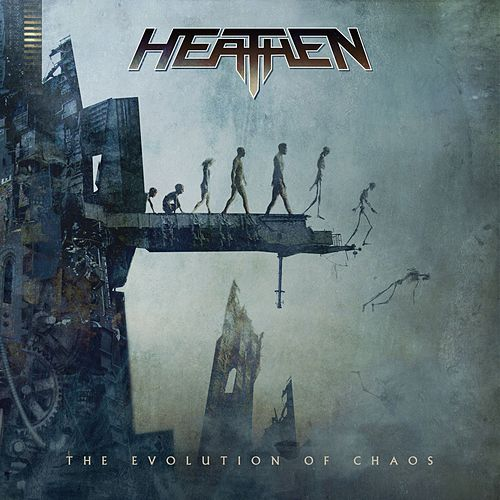 The Evolution Of Chaos by Heathen