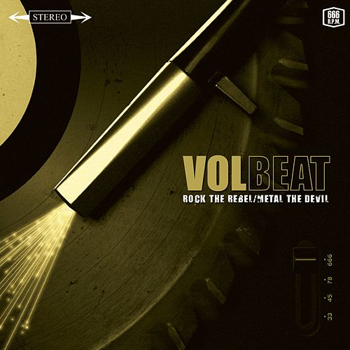Rock The Rebel / Metal The Devil de Volbeat