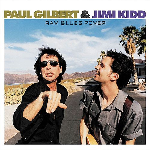Raw Blues Power by Paul Gilbert
