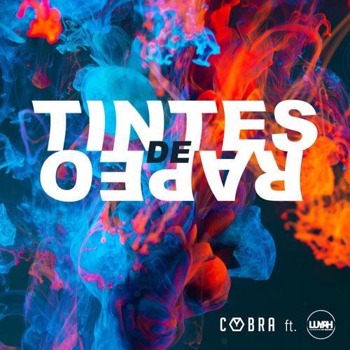 Tintes de Rapeo by Cobra