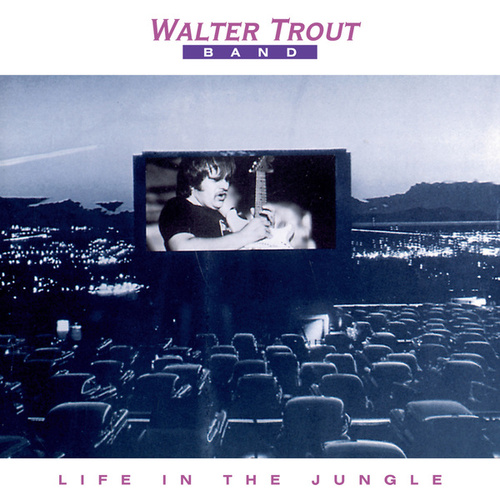 Life In The Jungle by Walter Trout