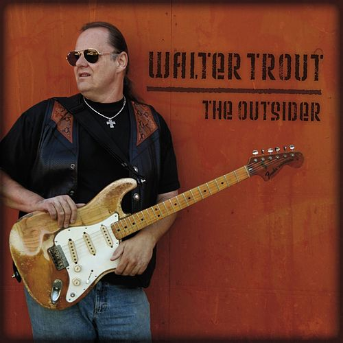 The Outsider by Walter Trout
