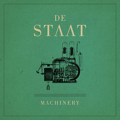 Machinery by De Staat
