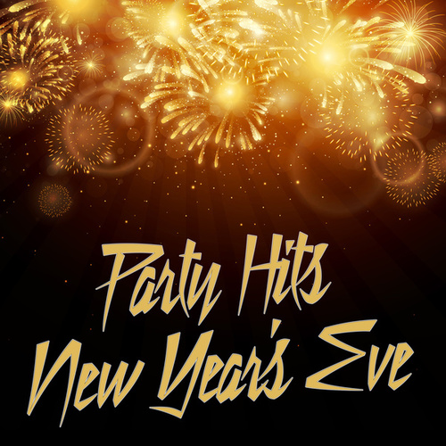 Party Hits New Years Eve by Various Artists