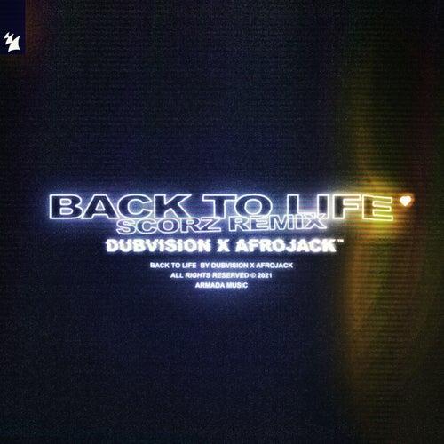 Back To Life (Scorz Remix) de DubVision