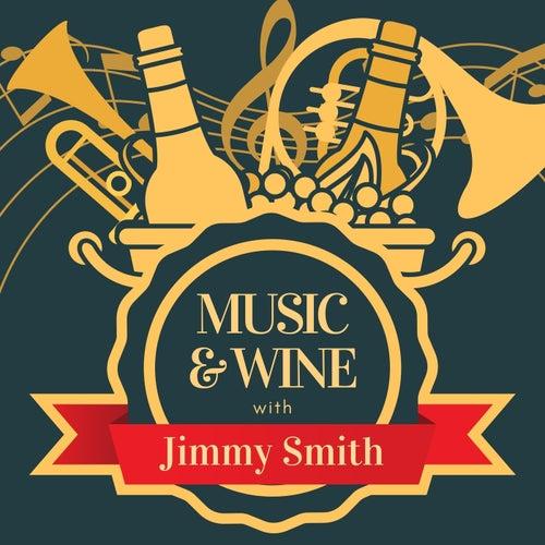 Music & Wine with Jimmy Smith van Jimmy Smith