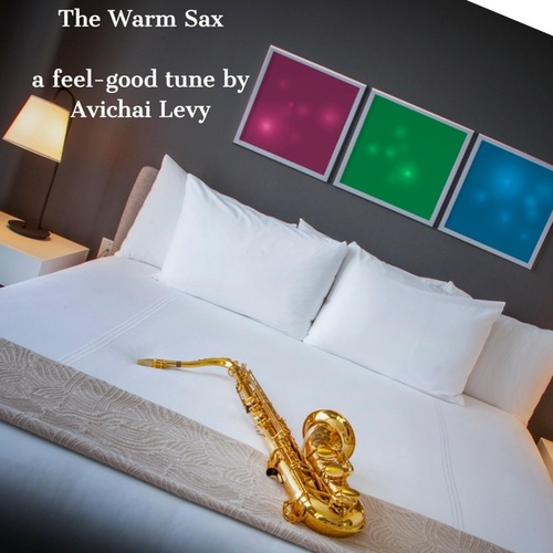 The Warm Sax by Avichai Levy