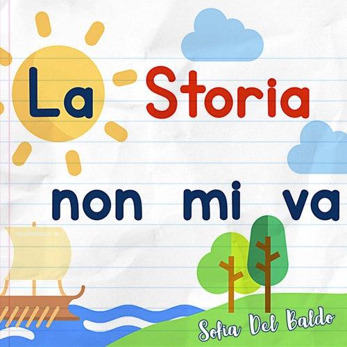 La storia non mi va de Sofia Del Baldo