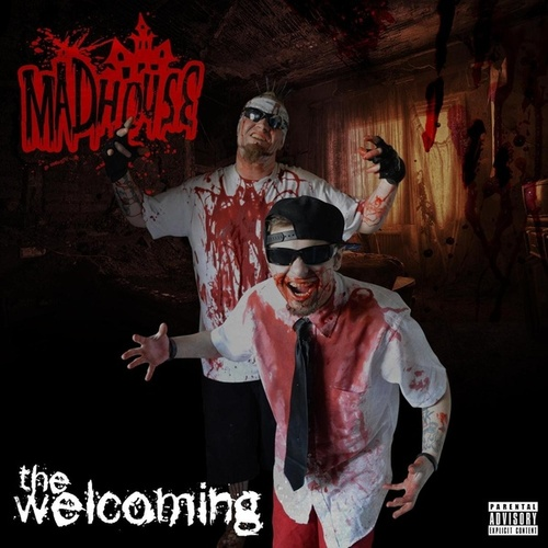 The Welcoming de Madhouse
