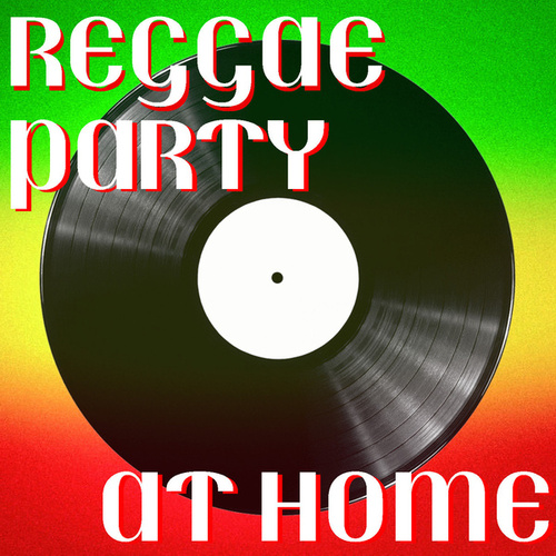 Reggae Party At Home de Various Artists