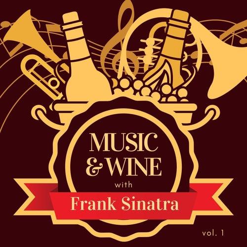 Music & Wine with Frank Sinatra, Vol. 1 von Frank Sinatra