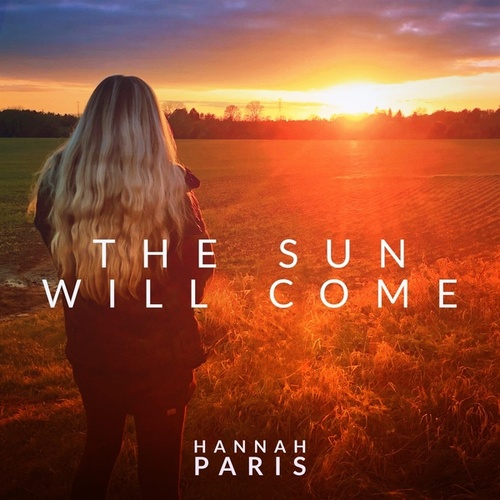 The Sun Will Come by Hannah Paris