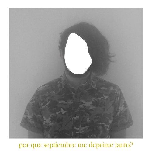POR QUE SEPTIEMBRE ME DEPRIME TANTO? by Cutneon