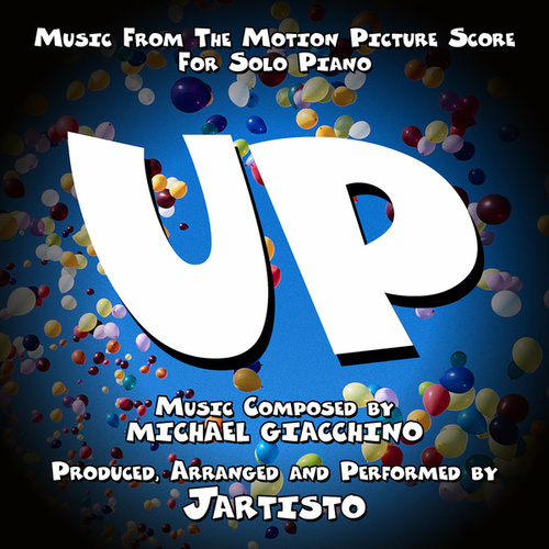 Up (Music from the Motion Picture Score for Solo Piano) by Jartisto