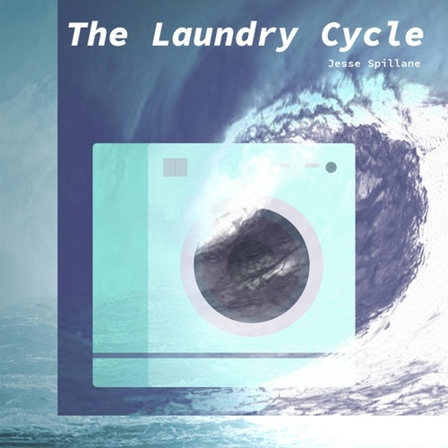 The Laundry Cycle by Jesse Spillane
