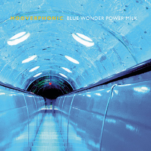 Blue Wonder Power Milk by Hooverphonic