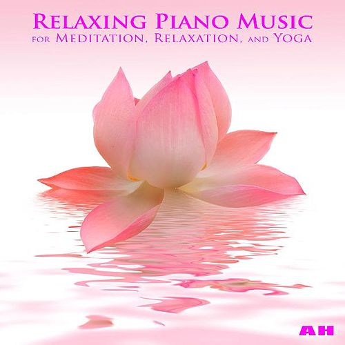 Relaxing Piano Music for Meditation, Relaxation, and    by