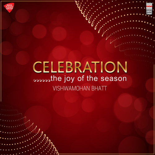 Celebration by Vishwa Mohan Bhatt
