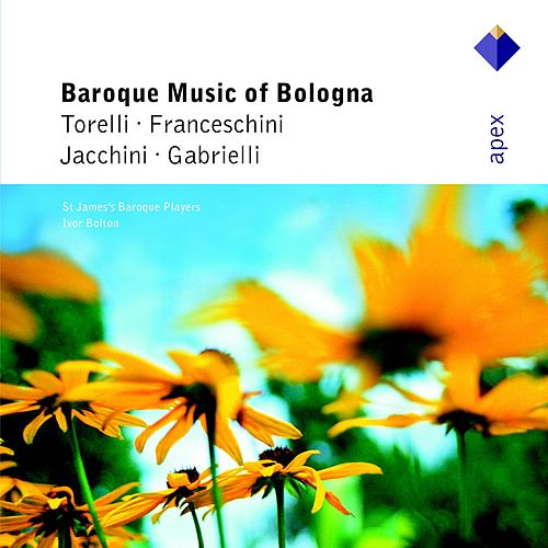 Baroque Music from Bologna by Ivor Bolton